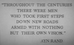 Quote from Ayn Rand at The American Adventure, in Walt Disney World's Epcot.